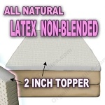 All Natural Latex Non Blended Mattress Topper with Preferred SOFT Firmness 2 inch thick - KING